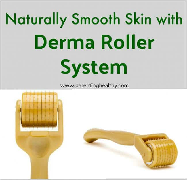 Naturally Smooth Skin with Derma Roller System