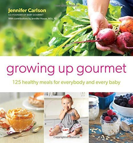 Book_Growing UP Gormet-Healthy-Meals-Baby | Parenting Healthy