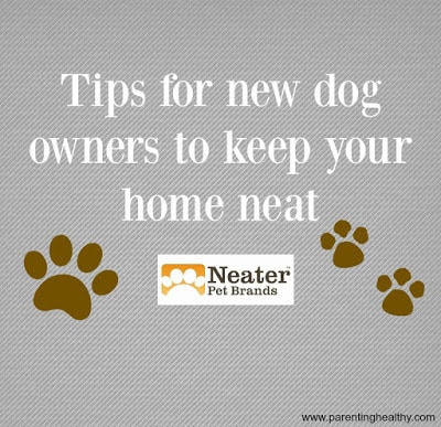 Keeping your home neat with a new pet